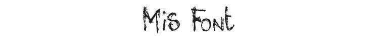 Mis Font Preview