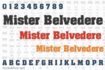 Mister Belvedere Font