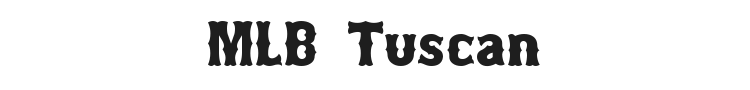 MLB Tuscan Font Preview