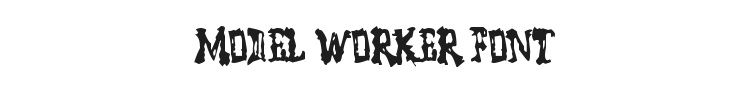 Model Worker Font Preview