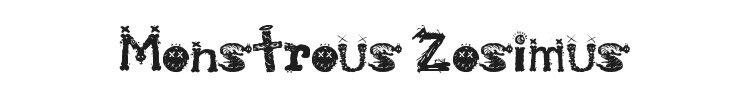 Monstrous Zosimus Font Preview
