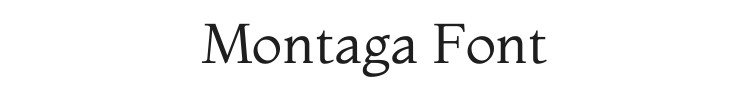 Montaga Font Preview