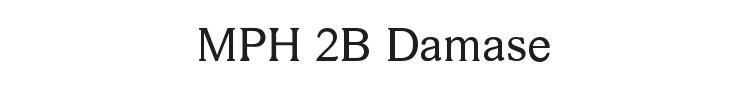 MPH 2B Damase Font Preview