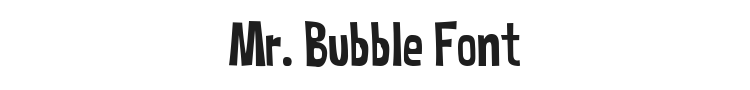 Mr. Bubble Font Preview