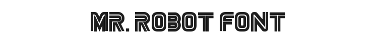 Mr. Robot Font Preview