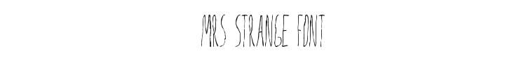 Mrs Strange Font Preview
