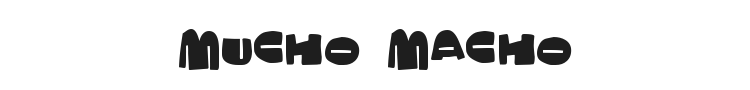 Mucho Macho Font Preview