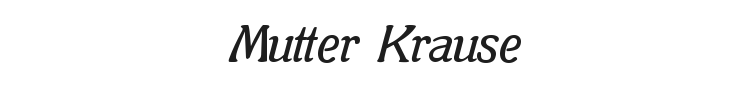 Mutter Krause Font Preview
