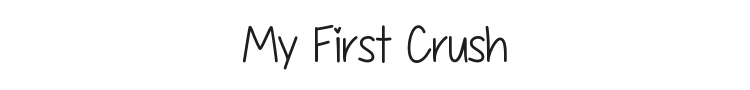 My First Crush Font Preview