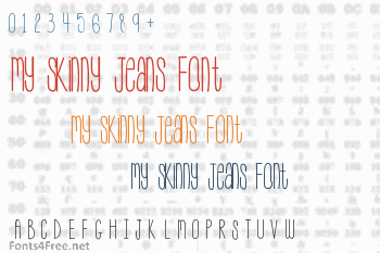 My Skinny Jeans Font