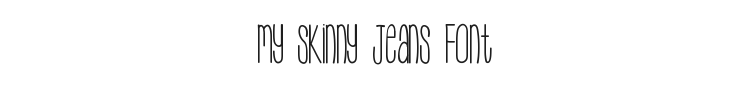 My Skinny Jeans Font Preview