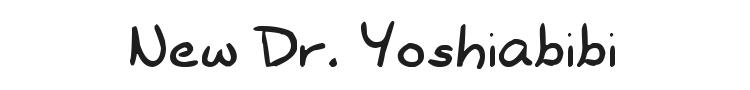 New Dr. Yoshiabibi Font Preview
