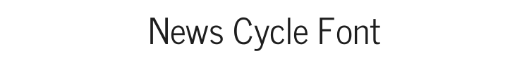 News Cycle Font Preview