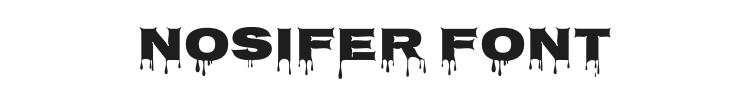 Nosifer Font