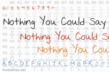 Nothing You Could Say Font