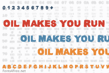 Oil Makes You Run (Faster) Font
