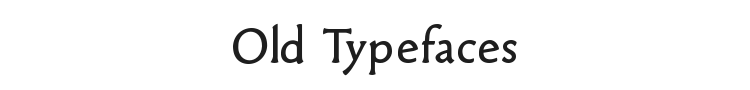 Old Typefaces Font Preview