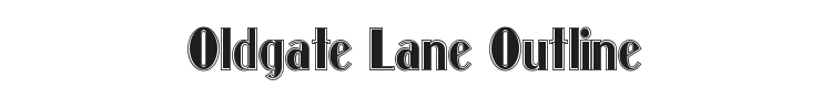 Oldgate Lane Outline Font Preview
