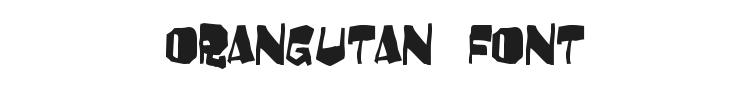 Orangutan Font Preview