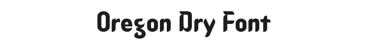 Oregon Dry Font Preview