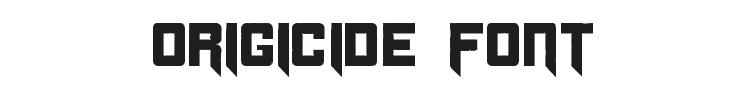 Origicide Font Preview