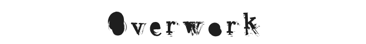 Overwork Font
