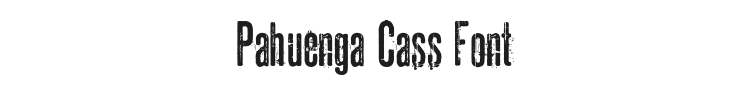 Pahuenga Cass Font Preview