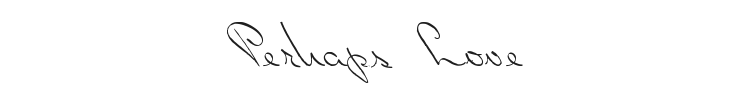 Perhaps Love Font Preview