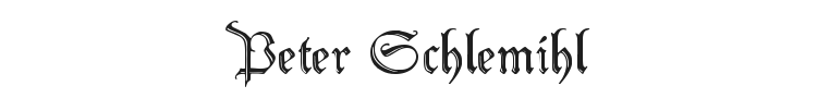 Peter Schlemihl Font