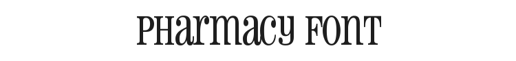 Pharmacy Font Preview