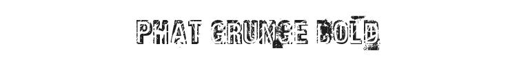 Phat Grunge Bold Font