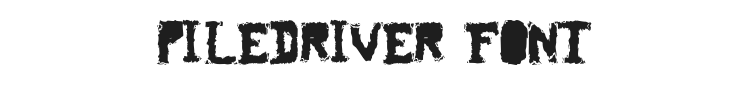 Piledriver Font Preview