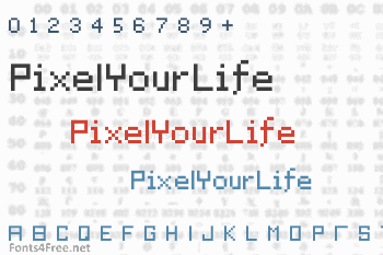 PixelYourLife Font