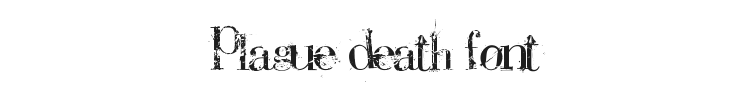 Plague Death Font Preview