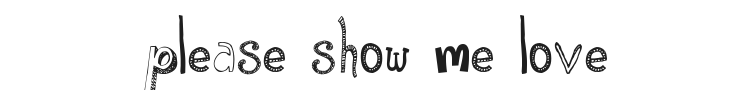 Please Show Me Love Font Preview