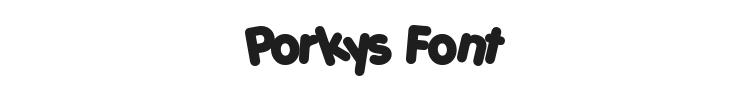 Porkys Font Preview