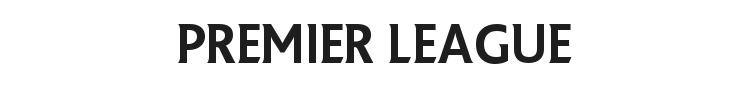 Premier League Font Preview