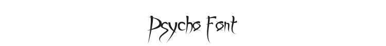 Psycho Font Preview