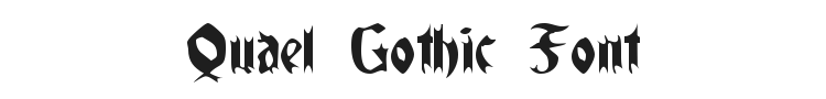 Quael Gothic Font Preview