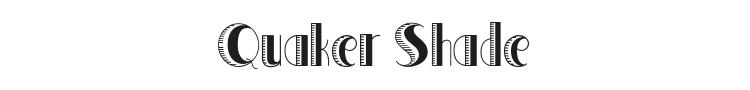 Quaker Shade Font Preview
