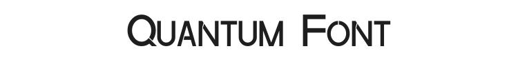 Quantum Font Preview