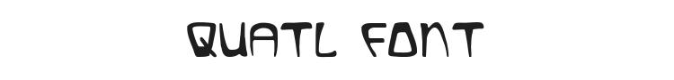 Quatl Font Preview