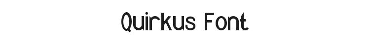 Quirkus Font Preview