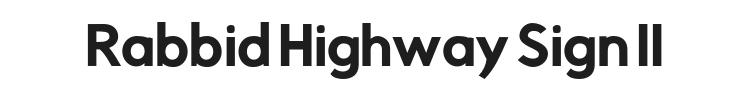 Rabbid Highway Sign II Font Preview
