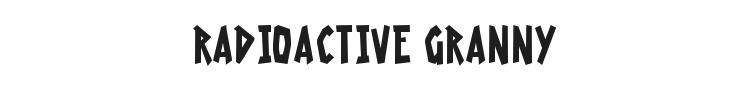 Radioactive Granny Font