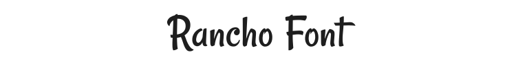 Rancho Font Preview