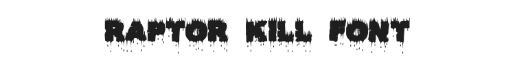 Raptor Kill Font Preview