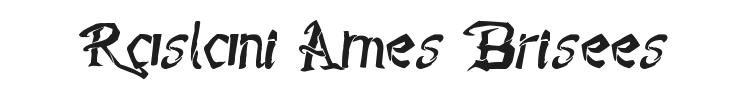 Raslani Ames Brisees Font