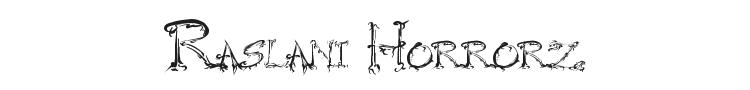 Raslani Horrorz Font Preview