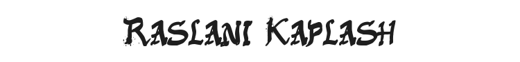 Raslani Kaplash Font Preview